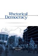 Rhetorical Democracy