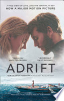 Adrift  A True Story of Love  Loss and Survival at Sea