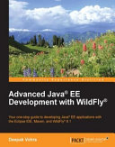 Advanced Java® EE Development with WildFly®