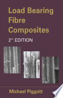 Load Bearing Fibre Composites Book