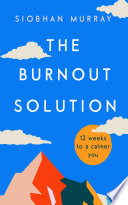 The Burnout Solution