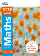 GCSE 9-1 Maths Higher Revision Guide (Letts GCSE 9-1 Revision Success)