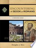 Encountering The Book Of Romans Encountering Biblical Studies  Book PDF