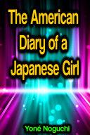 The American Diary of a Japanese Girl Pdf/ePub eBook