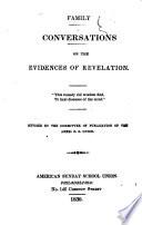 Family Conversations On The Evidences Of Revelation Etc