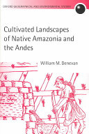 Cultivated Landscapes of Native Amazonia and the Andes ebook