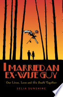 I Married an Ex Wise Guy