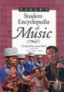 Baker s Student Encyclopedia of Music  H Q