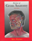 Review of Gross Anatomy