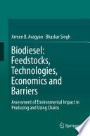 Biodiesel  Feedstocks  Technologies  Economics and Barriers