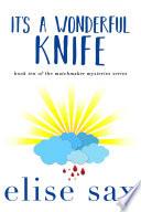 It s a Wonderful Knife