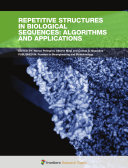 Repetitive Structures in Biological Sequences  Algorithms and Applications