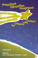 Preschool Education Programs for Children with Autism
