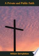 A Private and Public Faith