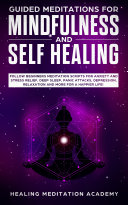 Pdf Guided Meditations for Mindfulness and Self Healing