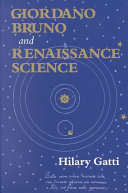 Giordano Bruno and Renaissance Science: Broken Lives and Organizational Power