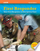 First Responder  : Your First Response in Emergency Care