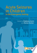 Acute seizures in children in the emergency settings Book