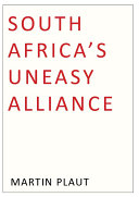 South Africa s Uneasy Alliance