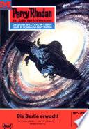 Perry Rhodan 394: Die Bestie erwacht