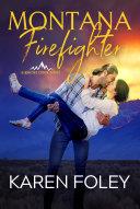 The Firefighter's Slow Burn