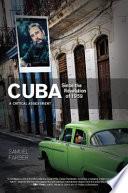 Cuba Since the Revolution of 1959 Book