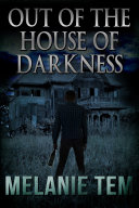 Out of the House of Darkness