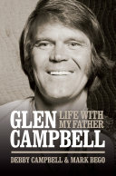 Pdf Burning Bridges: Life With My Father Glen Campbell Telecharger