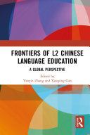 Frontiers of L2 Chinese Language Education
