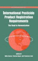 International Pesticide Product Registration Requirements