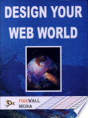 Design Your Web World