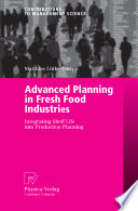 Advanced Planning In Fresh Food Industries Book PDF