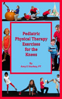 Pediatric Physical Therapy Exercises For The Knees