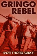 Gringo Rebel [Pdf/ePub] eBook