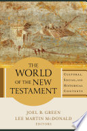The World Of The New Testament Book PDF