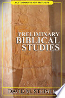 Preliminary Biblical Studies