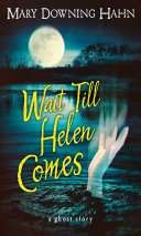 Wait Till Helen Comes [Pdf/ePub] eBook
