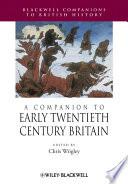 A Companion To Early Twentieth Century Britain