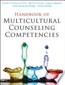 """Handbook of Multicultural Counseling Competencies"" by Jennifer A. Erickson Cornish, Barry A. Schreier, Lavita I. Nadkarni, Lynett Henderson Metzger, Emil R. Rodolfa"