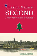 Pdf Chasing Maine's Second: A Fight for Congress in Paradise