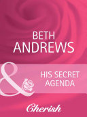 His Secret Agenda  Mills   Boon Cherish