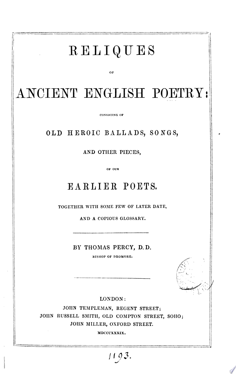 Reliques of ancient English poetry: consisting of old heroic ballads, songs, and other pieces [ed. by T. Percy]. [4 other copies with cancel leaves in vol. 1]. banner backdrop