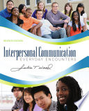 Interpersonal Communication  Everyday Encounters Book