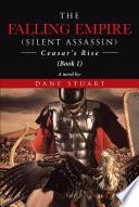 The Falling Empire Silent Assassin