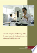 Status of Postgraduate Training in the Livestock Sector in Southeast Asia and Priorities for ILRI's Support