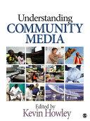 Understanding Community Media