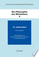 Grundriss der Geschichte der Philosophie / Die Philosophie des Mittelalters - 2 Teilbände  : Band 4, 2 Teilbände: 13. Jahrhundert