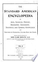 The Standard American Encyclopedia of Arts  Sciences  History  Biography  Geography  Statistics  and General Knowledge