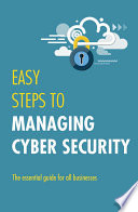 Easy Steps to Managing Cybersecurity Book