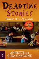 Deadtime Stories  Invasion of the Appleheads